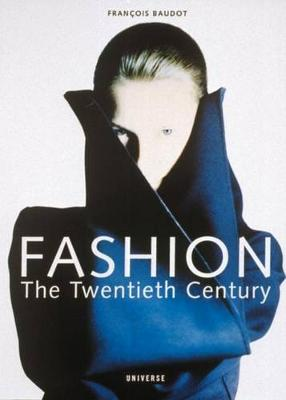 Fashion: The Twentieth Century