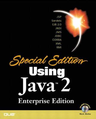 Using Java 2: Enterprise Edition