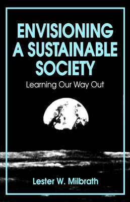 Envisioning a Sustainable Society: Learning Our way Out