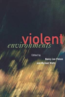 Violent Environments