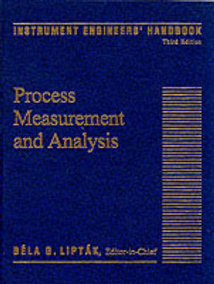 Instrument Engineers' Handbook: Vol 1: Process Measurement and Analysis