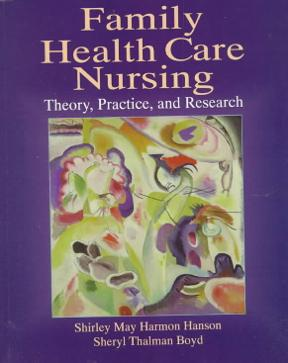 Family Health Care Nursing: Theory, Practice and Research