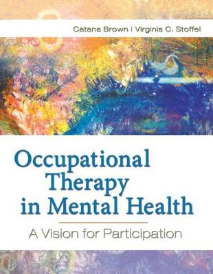 Occupational Therapy in Mental Health: A Vision for the Future
