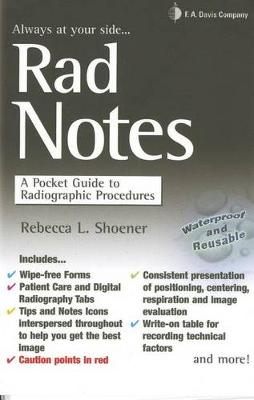 RAD Notes: A Pocket Guide to Radiographic Procedures