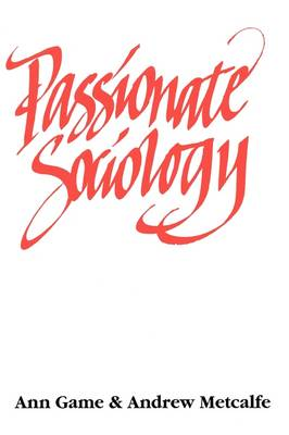 Passionate Sociology