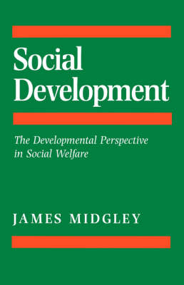Social Development: The Developmental Perspective in Social Welfare