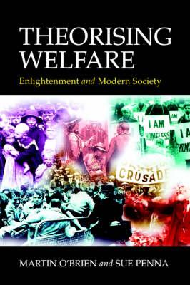 Theorising Welfare: Enlightenment and Modern Society