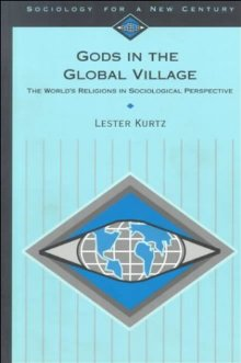 Gods in the Global Village: World's Religions in a Sociological Perspective
