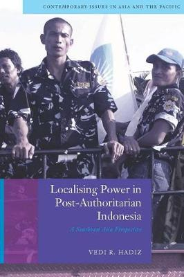 Localising Power in Post-Authoritarian Indonesia: A Southeast Asia Perspective