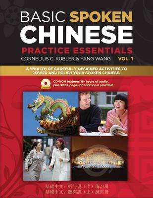Basic Spoken Chinese Practice Essentials: v. 1