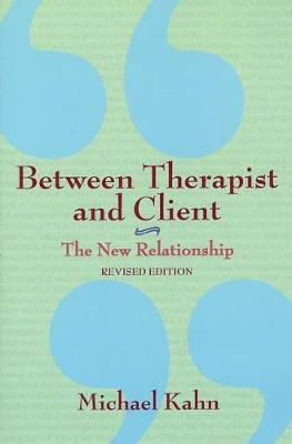 Between Therapist & Client: The New Relationship