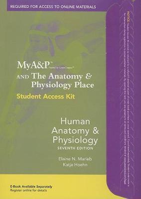 Mya&p Student Access Kit For Human Anatomy & Physiology 7ed