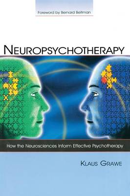 Neuropsychotherapy: How the Neurosciences Inform Effective Psychotherapy