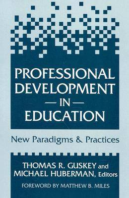 Professional Development in Education: Paradigms and Practices