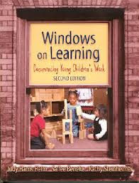 Windows on Learning: Documenting Young Children's Work