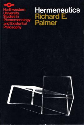 Hermeneutics: Interpretation Theory in Schleiermacher, Dilthey, Heidegger and Gadamer