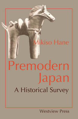 Premodern Japan: A Historical Survey