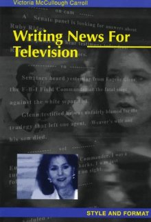 Writing News for Television: Style and Format