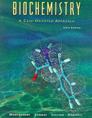 Biochemistry: A Case-oriented Approach