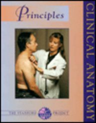 Clinical Anatomy Principles / [Edited by] Lawrence Mathers ... [Et Al.] ; with 625 Illustrations by C.W. Hoffman and Nadine B. Sokol.