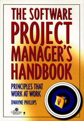 Software Project Management: Basics That Work at Work