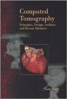 Computed Tomography: Principles, Design, Artifacts and Recent Advances