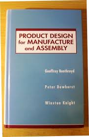 Product Design for Manufacture and Assembly
