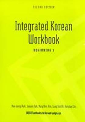 Integrated Korean Workbook: 1: Beginning