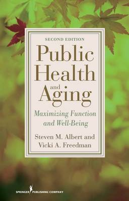Public Health and Aging: Maximizing Function and Well-being