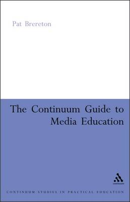 Continuum Guide to Media Education