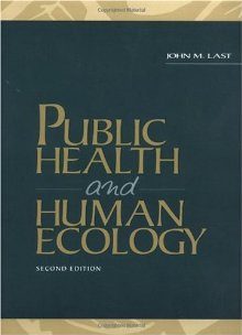 Public Health and Human Ecology