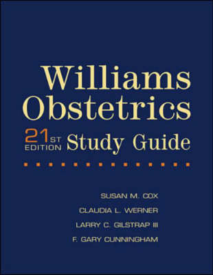 Williams Obstetrics Study Guide 21ed