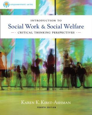 Brooks Cole Empowerment Series: Introduction to Social Work & Social Welfare: Critical Thinking Perspectives