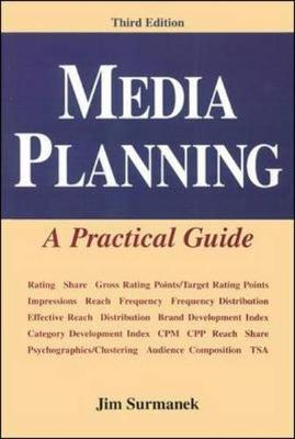 Media Planning: A Practical Guide, Third Edition