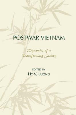 Postwar Vietnam: Dynamics of a Transforming Society