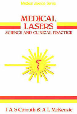 Medical Lasers: Science and Clinical Practice