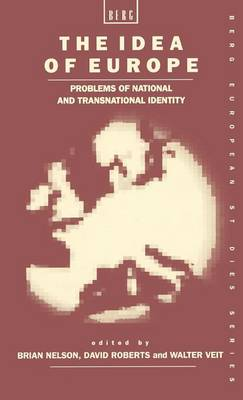 The Idea of Europe: Problems of National and Transnational Identity