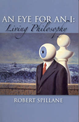 An Eye for an I: Living Philosophy