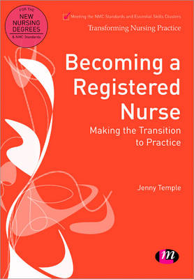 Becoming a Registered Nurse: Making the Transition to Practice