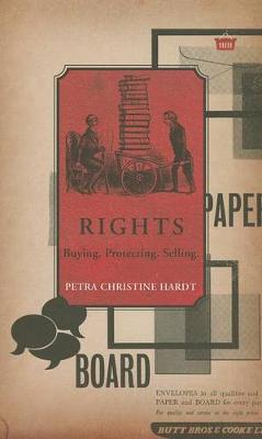 Rights: Buying, Protecting, Selling