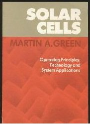 Solar Cells: Operating Principles, Technology and System Applications - Undergraduate Text