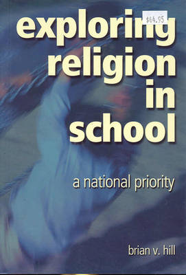 Exploring Religion In School A National Priority