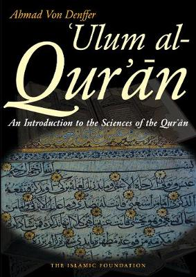 'Ulum Al-Quran: Introduction to the Sciences of the Qur'an