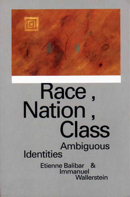 Race, Nation, Class: Ambiguous Identities