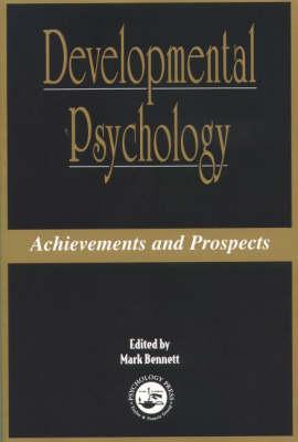 Developmental Psychology: Achievements and Prospects