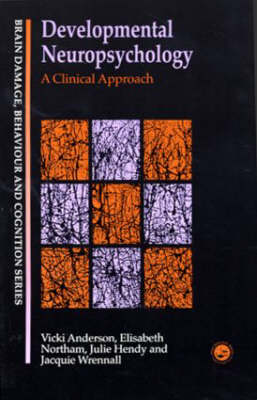 Developmental Neuropsychology: A Clinical Approach