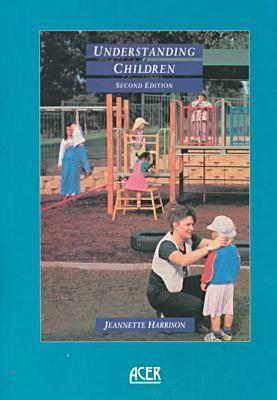 Understanding Children: Towards Responsive Relationships