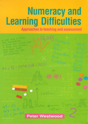 Numeracy and Learning Difficulties: Approaches to Teaching and Assessment