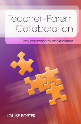 Parent-Teacher Collaboration: Early Childhood to Adolescence