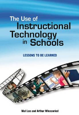 Use of Instructional Technology in Schools: Lessons to be Learned